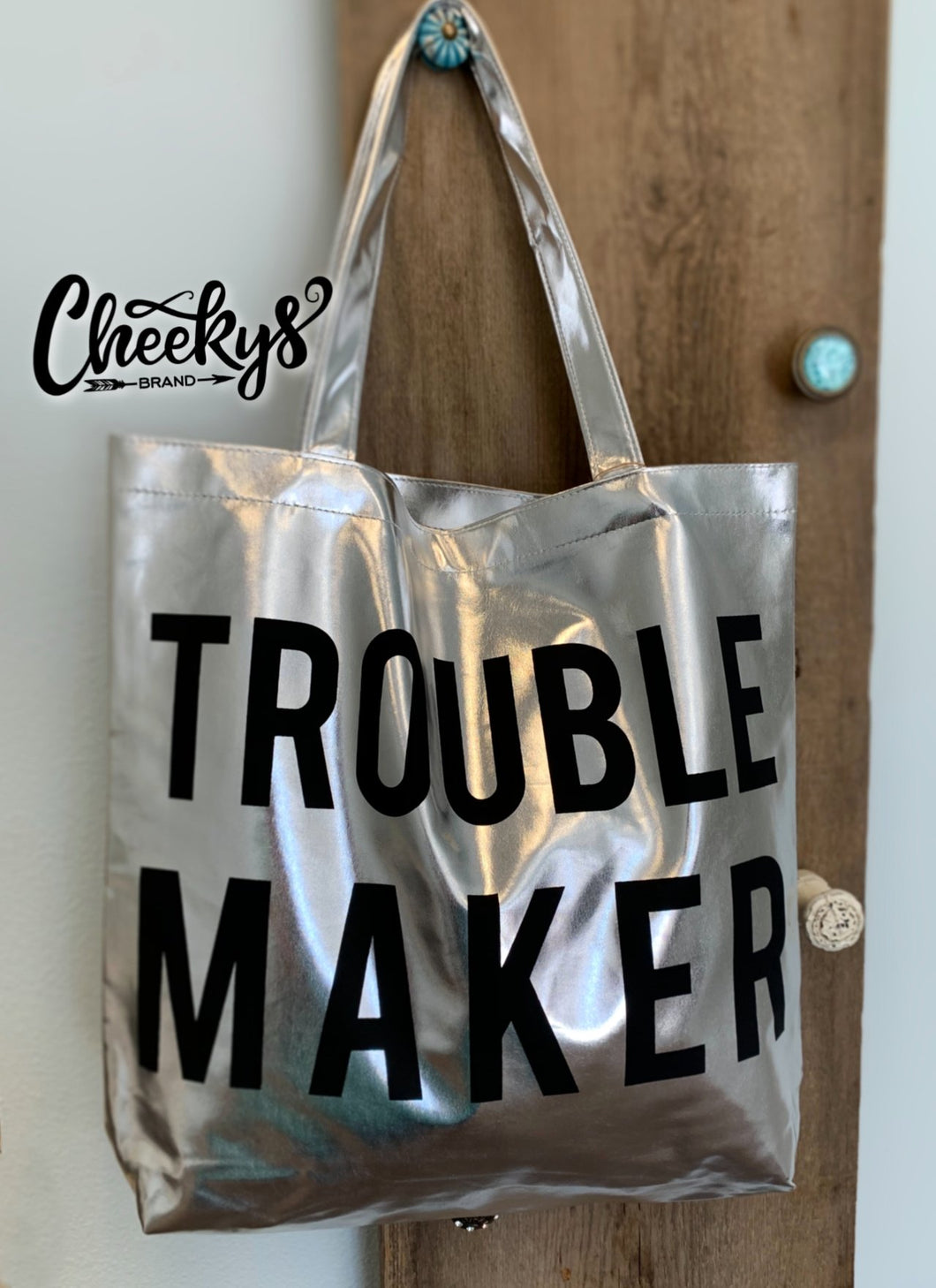 Trouble Maker Tote