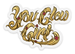 You Glow Girl Sticker