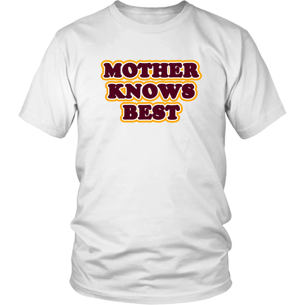 Mother Knows Best Tee