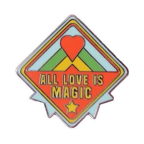 All Love is Magic Pin