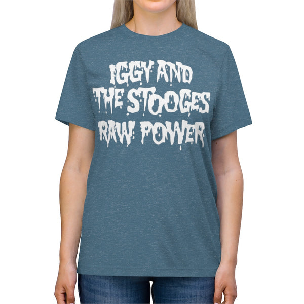 Raw Power! Unisex Triblend Tee