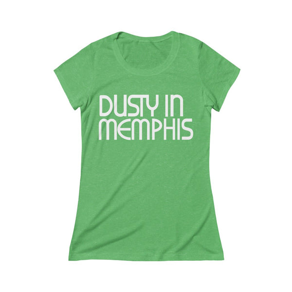 Dusty In Memphis Ladies Triblend Short Sleeve Tee
