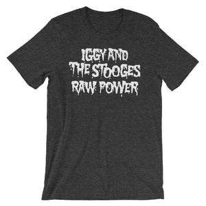 Iggy and The Stooges Raw Power Short-Sleeve Unisex T-Shirt
