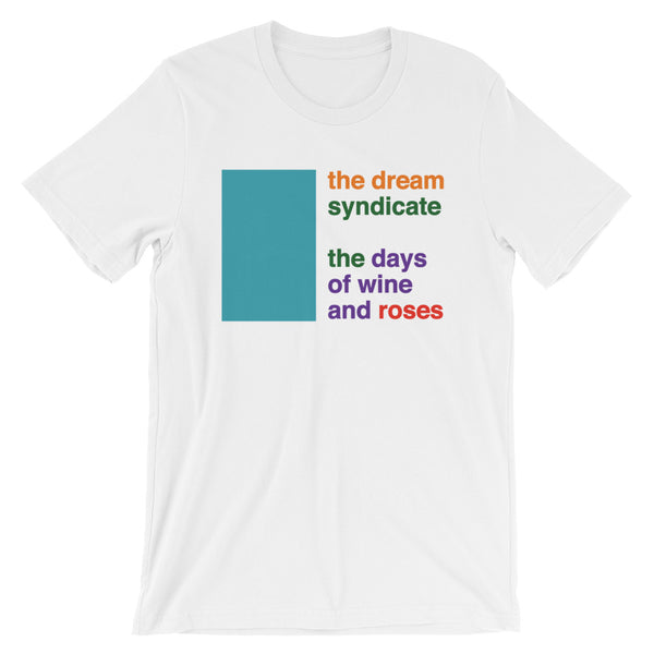 The Dream Syndicate Short-Sleeve Unisex T-Shirt