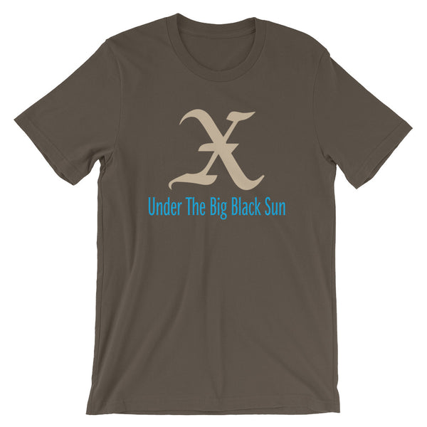 X Under The Big Black Sun Short-Sleeve Unisex T-Shirt