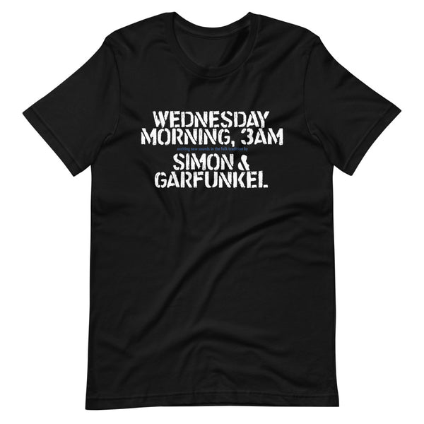 WEDNESDAY MORNING 3AM Short-Sleeve Unisex T-Shirt