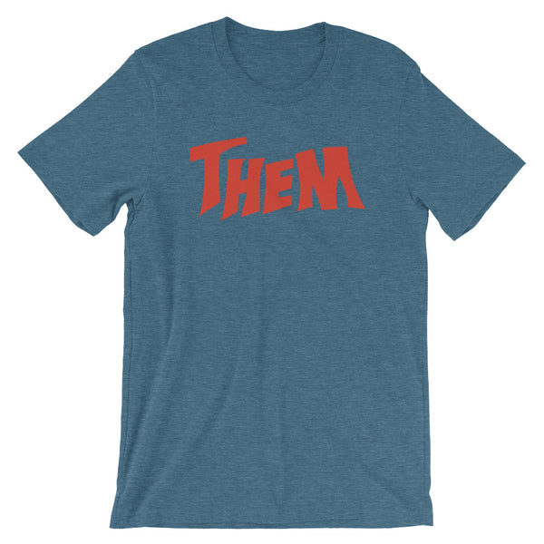 Them Short-Sleeve Unisex T-Shirt