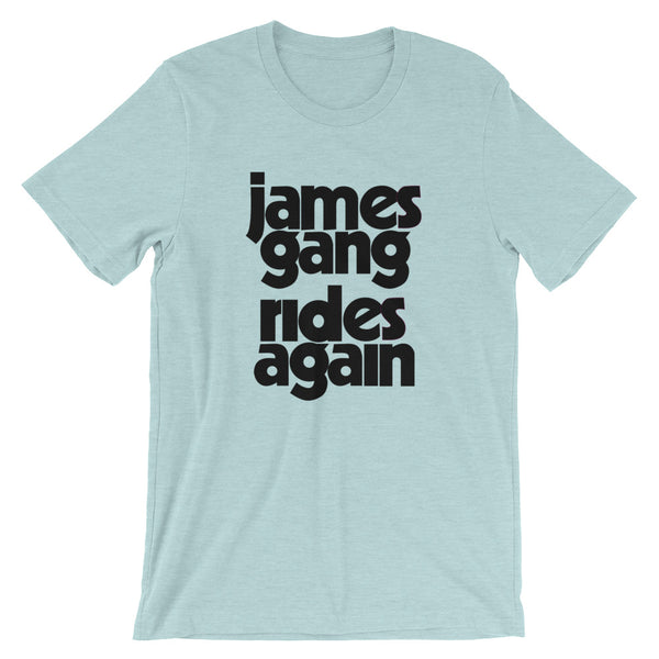 James Gang Rides Again Short-Sleeve Unisex T-Shirt