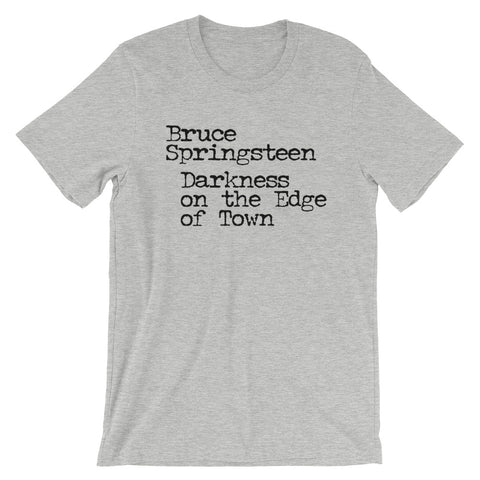Bruce Springsteen Darkness On The Edge of Town Short-Sleeve Unisex T-Shirt
