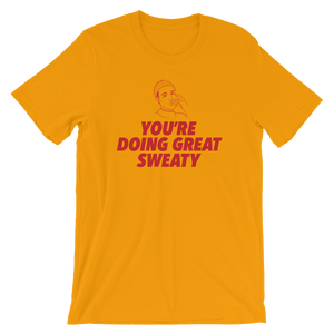 "Woke ""You're Doing Great"" T-Shirt"