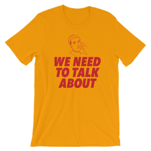 "Woke ""We Need to Talk About"" T-Shirt"