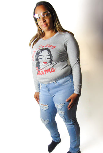 Gray No Drama Lashes Shirt