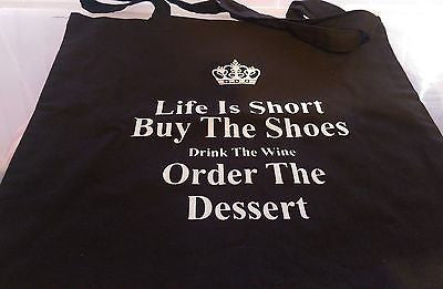 LIFE IS SHORT BUY  THE SHOES - COTTON TOTE BAG (Machine Washable)