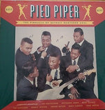 PIED PIPER - THE PINNACLE OF DETROIT NORTHERN SOUL (Vinyl Lp)