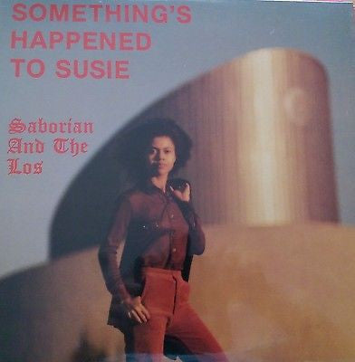 SABORIAN & THE LOS - SOMETHING'S HAPPENED TO SUSIE (Vinyl Lp) Sealed Copy