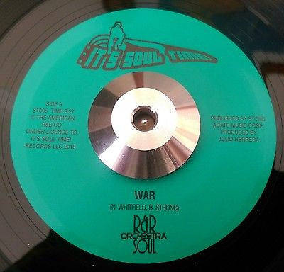 R&R SOUL ORCHESTRA - WAR b/w CALL ON ME (IT'S SOUL TIME) Mint Condition