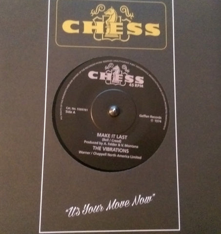 VIBRATIONS - MAKE IT LAST (CHESS) Mint Condition