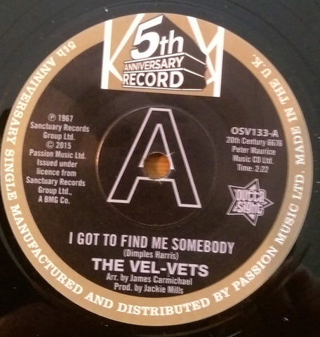 VEL-VETS - I GOT TO FIND SOMEBODY (OUTTA SIGHT DEMO) Mint Condition