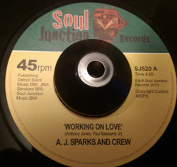 A J SPARKS AND CREW - WORKING ON LOVE (SOUL JUNCTION) Mint Condition