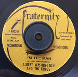 ALBERT WASHINGTON _ I'M THE MAN (FRATERNITY) Mint Condition