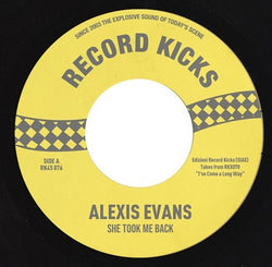 ALEXIS EVANS - SHE TOOK BE BACK (RECORD KICKS) Mint Condition