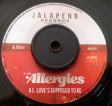 ALLERGIES - LOVE'S SUPPOSED TO BE (JALAPENO) Mint Condition