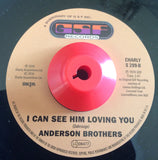 ANDERSON BROTHERS - I CAN SEE HIM LOVING YOU ( GSF/CHARLY) Mint Condition