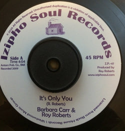 BARBARA CARR & ROY ROBERTS - IT's ONLY YOU (IZIPHO) Mint Condition