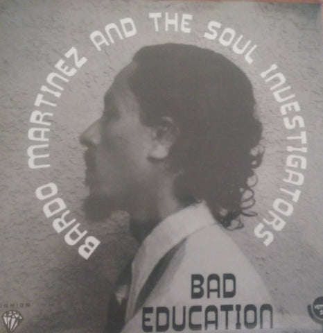 BARDO MARTINEZ - BAD EDUCATION (TIMMION) Mint Condition