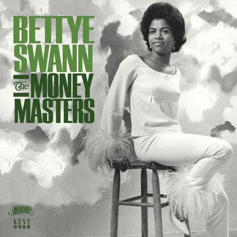BETTYE SWANN - THE MONEY MASTERS (KENT) Mint Condition