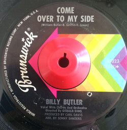BILLY BUTLER - COME OVER TO MY SIDE (BRUNSWICK) Ex Condition