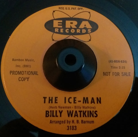 BILLY WATKINS - THE ICE MAN (ERA Demo) Ex Condition