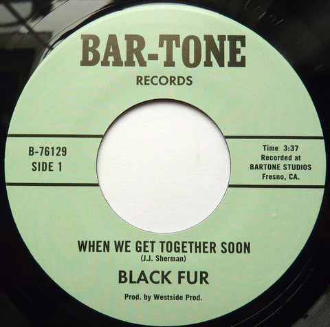 BLACK FUR - WHEN WE GET TOGETHER SOON (NUMERO) Mint Condition