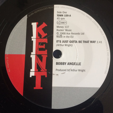 BOBBY ANGELLE - IT'S JUST GOTTA BE THAT WAY (KENT TOWN) Mint Condition