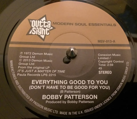 BOBBY PATTERSON - EVERYTHING GOOD TO YOU (OUTTA SIGHT) Mint Condition