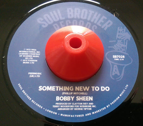 BOBBY SHEEN - SOMETHING NEW TO DO (SOUL BROTHER) Mint Condition