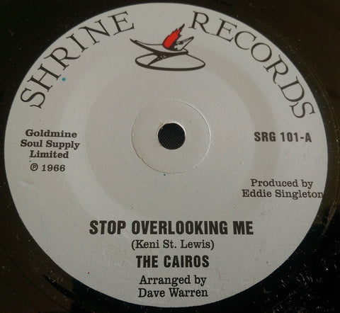 CAIROS - STOP OVER LOOKING ME (SHRINE) Mint Condition
