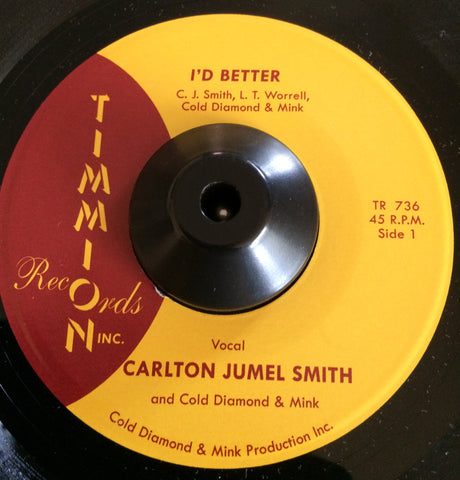 CARLTON JUMEL SMITH - I'D BETTER (TIMMION) Mint Condition