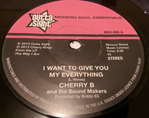 CHERRY B - I WANT TO GIVE YOU MY EVERYTHING (OUTTA SIGHT) Mint Condition