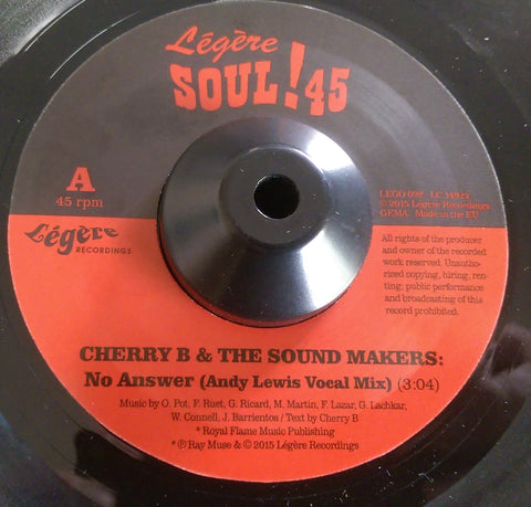 CHERRY B AND THE SOUNDMAKERS - NO ANSWER (LEGERE) Mint Condition