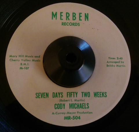 CODY MICHAELS - SEVEN DAYS FIFTY TWO WEEKS (MERBEN D/J) Ex Condition