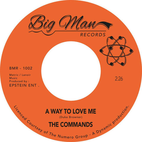 THE COMMANDS - A WAY TO LOVE ME (BIG MAN) Mint Condition.