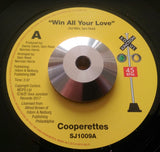 THE COOPERETTES - WIN ALL YOUR LOVE (SOUL JUNCTION) Mint Condition
