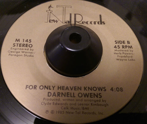 DARNELL OWENS - FOR ONLY HEAVEN KNOWS (NEW TAL) Ex Condition