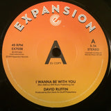 DAVID RUFFIN - I WANNA BE WITH YOU (EXPANSION DEMO) Mint Condition