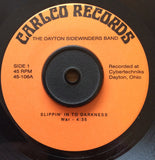 DAYTON SIDEWINDERS BAND - SLIPPIN' INTO DARKNESS (CARLCO) Mint Condition