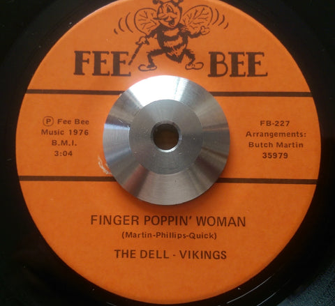 DELL-VIKINGS - FINGER POPPIN' WOMAN (FEE BEE) Ex Condition