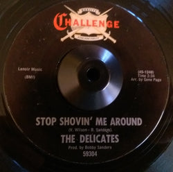 DELICATES - STOP SHOVING ME AROUND (CHALLENGE) Ex Condition