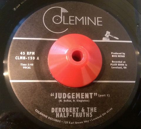 DeROBERT & THE HALF-TRUTHS - JUDGEMENT (COLEMINE) Mint Condition