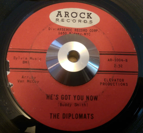 DIPLOMATS - HE'S GOT YOU NOW (AROCK) Vg+ Condition